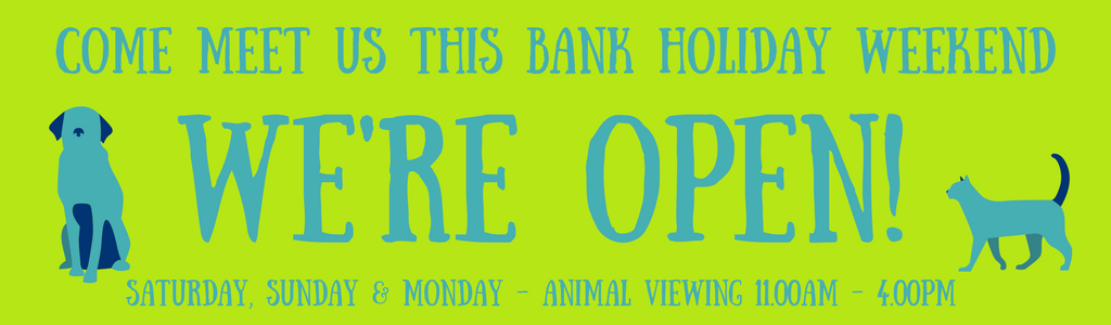 We're open this Bank Holiday weekend